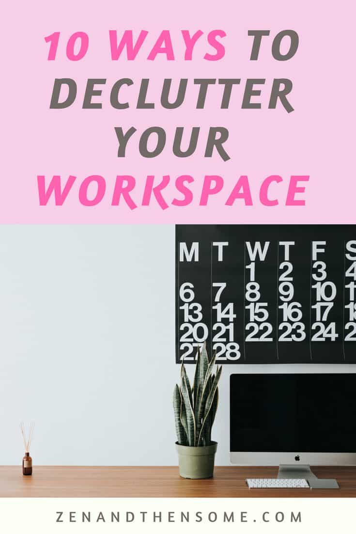 10 ways to declutter your workspace