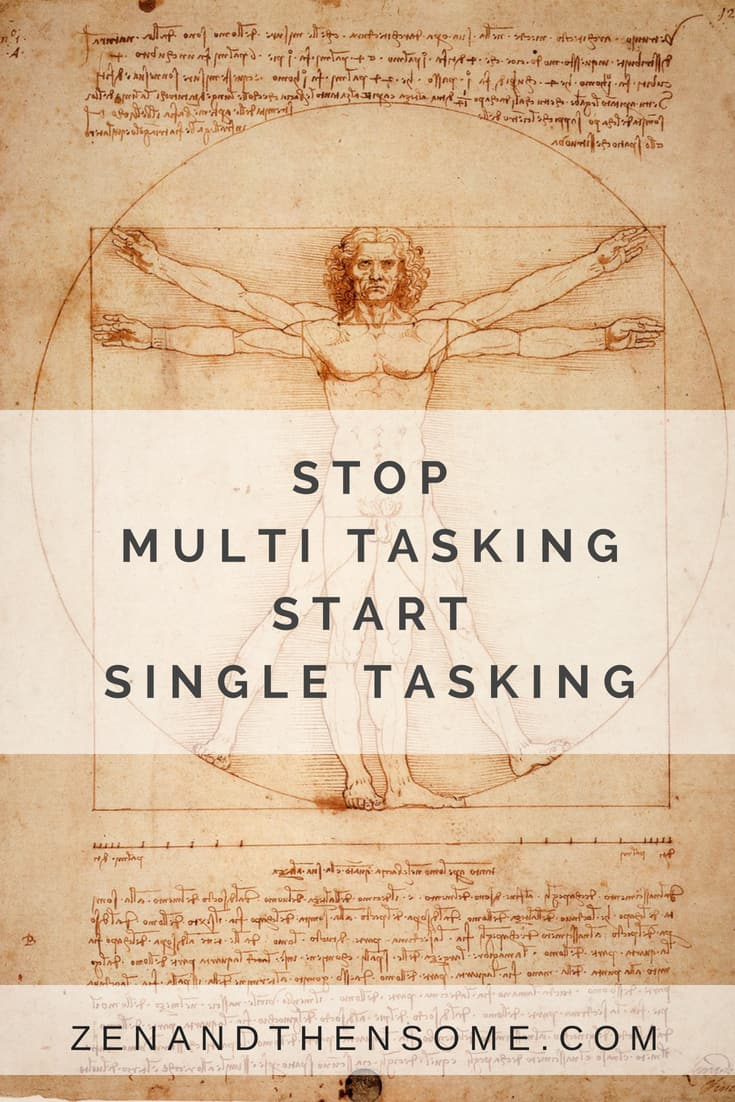 Stop multitasking start single tasking