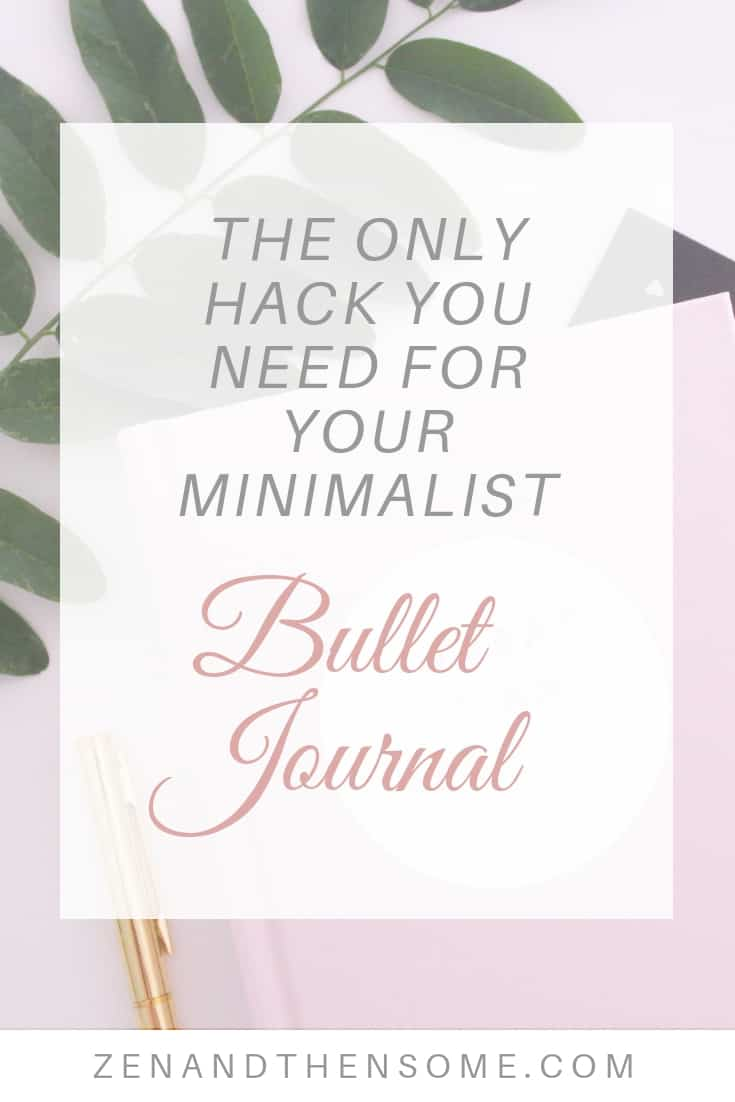 The only hack you need for your minimalist bullet journal