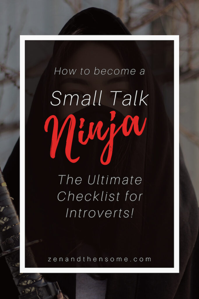 how to become a small talk ninja the ultimate  hecklist
